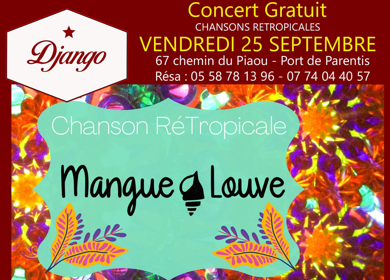 Concert : MANGUE LOUVE Chansons Retropicales